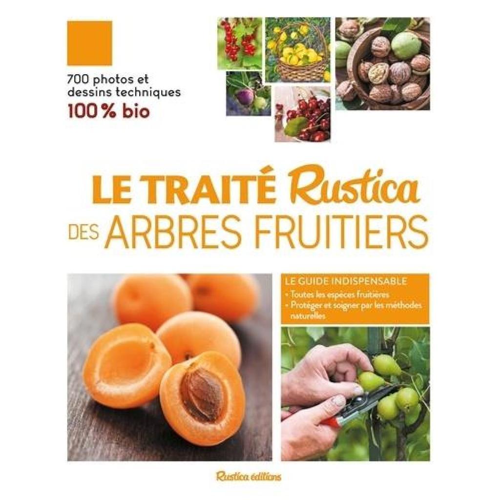 """Le Traité """"Rustica"""" des arbres fruitiers / Daniel Brochard et Jean-Yves Prat   Brochard, Daniel (1947-....). Auteur"""