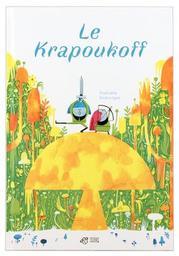 Le Krapoukoff / Raphaëlle Barbanègre | Barbanègre, Raphaëlle (1985-....). Auteur